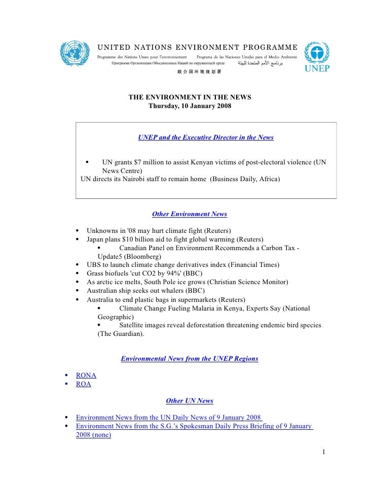 THE ENVIRONMENT IN THE NEWS                             Thursday, 10 January 2008                           UNEP and the E...