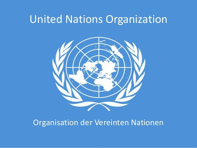 United Nations OrganizationOrganisation der Vereinten Nationen