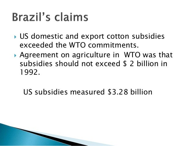 case analysis brazil's wto cotton case Wto 'brazil cotton' case finally settled ross korves  the brazilian cotton association had earlier said their analysis indicated stax would provide more .