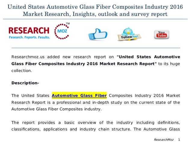 "Automotive Industry In The United States: 2016 Market Study ""Automotive Glass Fiber Composites"