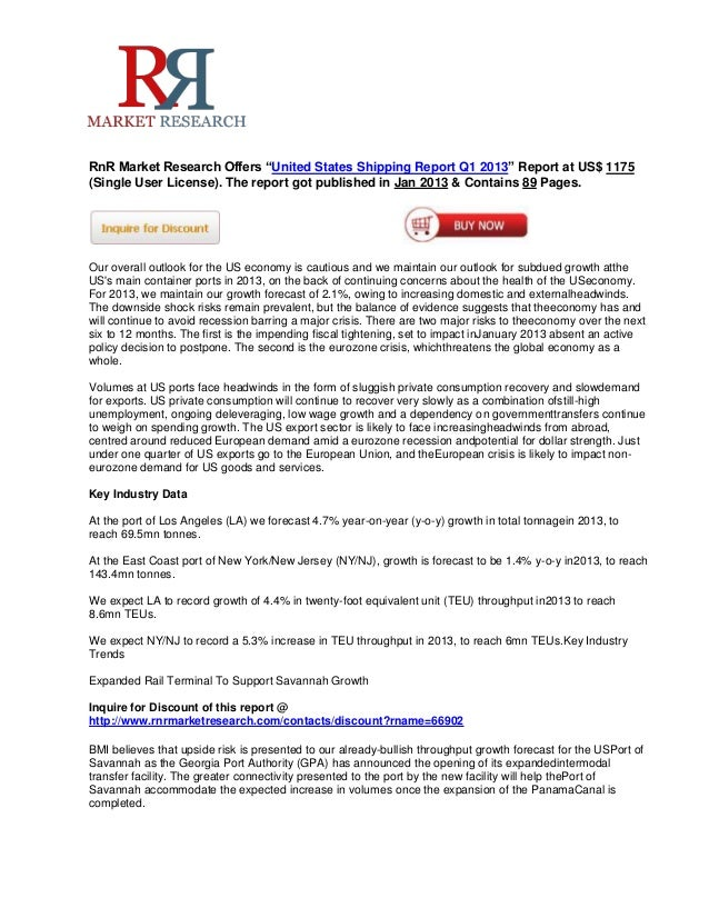 """RnR Market Research Offers """"United States Shipping Report Q1 2013"""" Report at US$ 1175(Single User License). The report got..."""