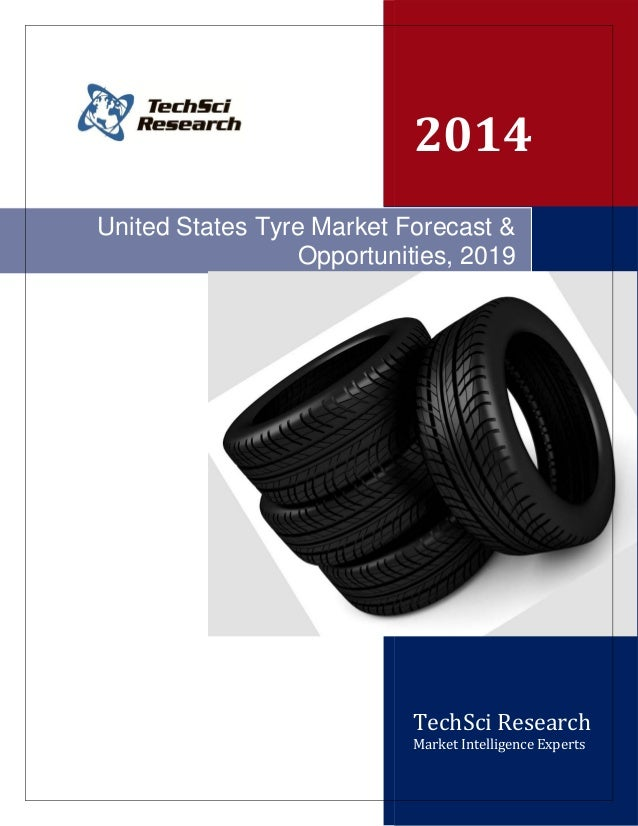 United States Tyre Market Forecast and Opportunities, 2019