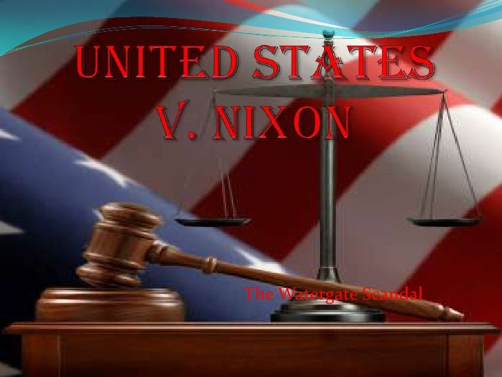 united states vs nixon United states v nixon is rearing its hoary head once more that's the 1974  decision by the us supreme court ordering president richard.