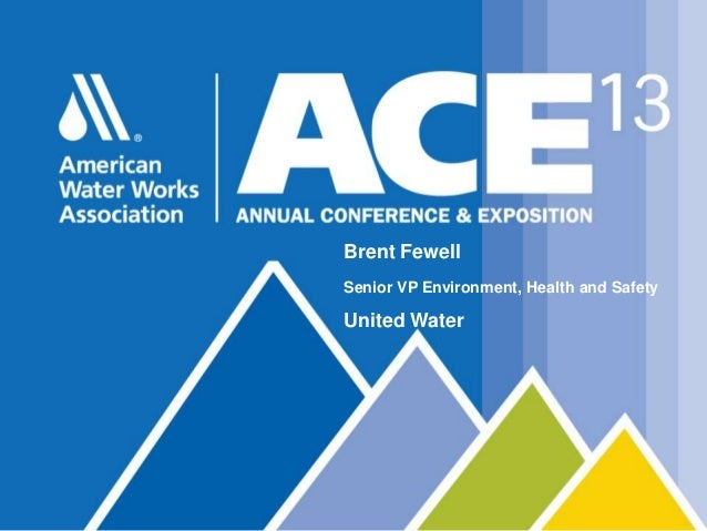 United Water Brent Fewell ACE 13 Presentation June 2013
