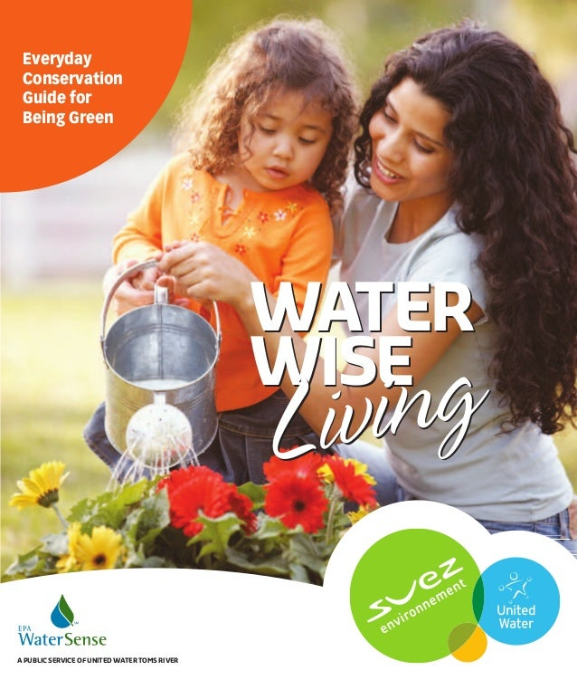 Everyday Conservation Guide for Being Green                                              WATER                            ...