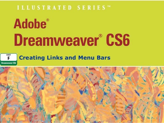 Unit f adobe dreamweaver cs6