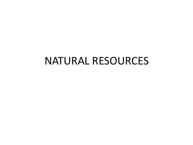 Unit 2 natural resources
