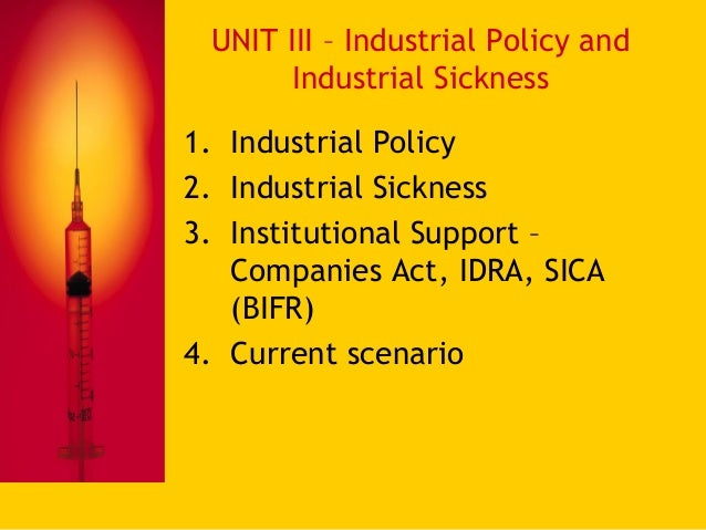 causes of industrial sickness For creative restructuring to meet the challenge of industrial sickness in india, anci   for exactly the same reasons, these barriers are anti-labour: although the.