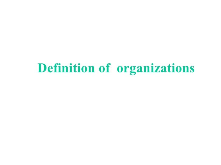 Definition of  organizations