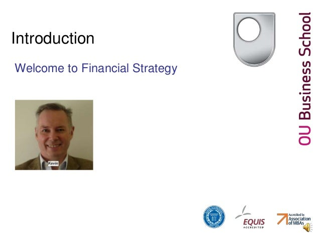Introduction Welcome to Financial Strategy