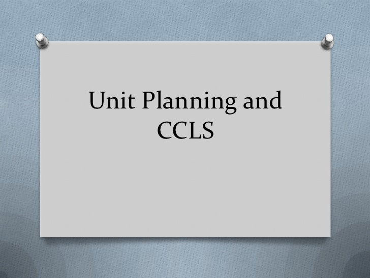 Unit Planning and CCLS<br />
