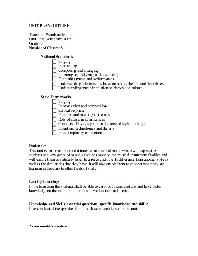 UNIT PLAN OUTLINETeacher: Wambura MitaruUnit Title: What time is it?Grade: 3Number of Classes: 8National Standards Singin...