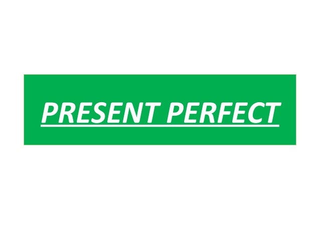 dbh2  present perfect