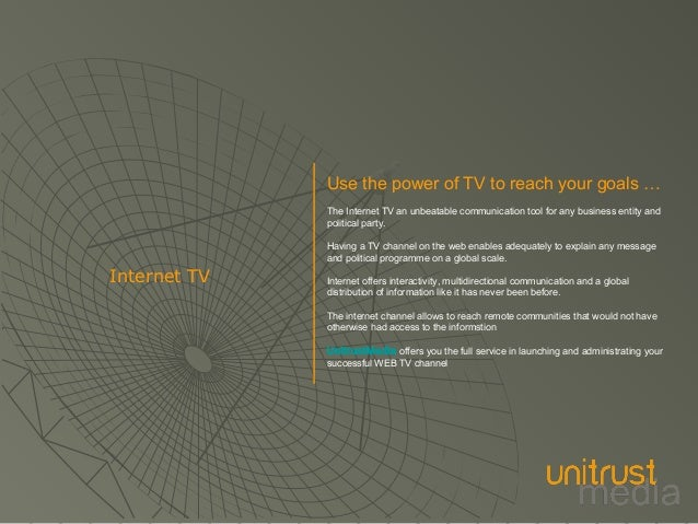 UnitrustMedia offers your own dedicated web tv | Internet Television