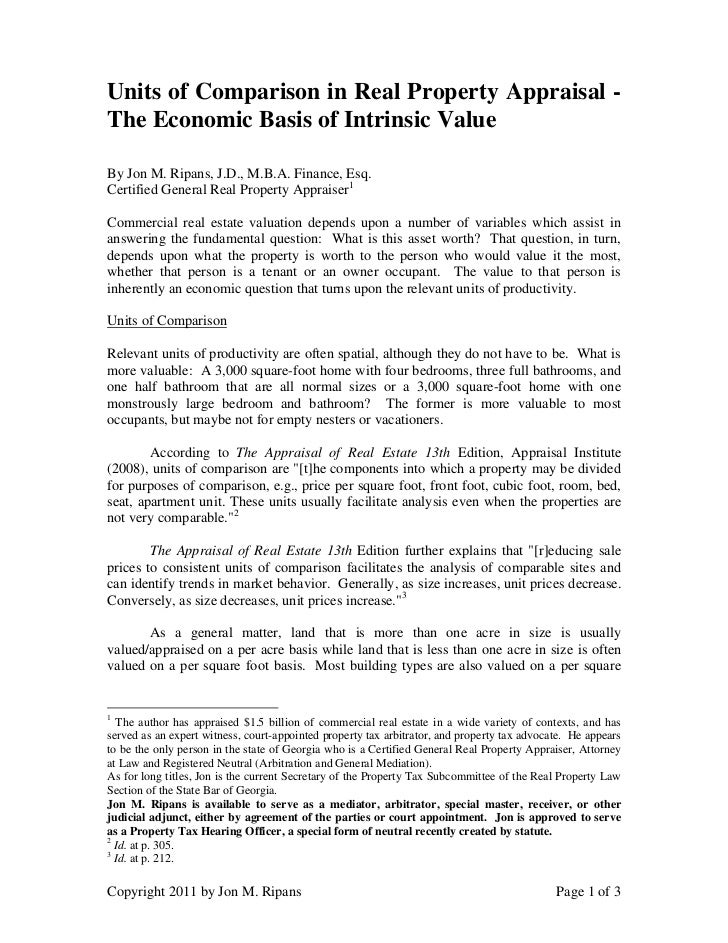 Units of Comparison in Real Property Appraisal -The Economic Basis of Intrinsic ValueBy Jon M. Ripans, J.D., M.B.A. Financ...