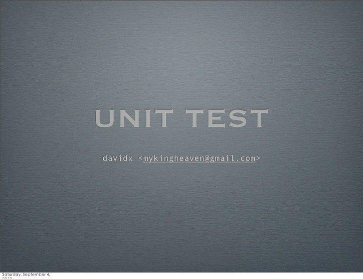 UNIT TEST davidx <mykingheaven@gmail.com>