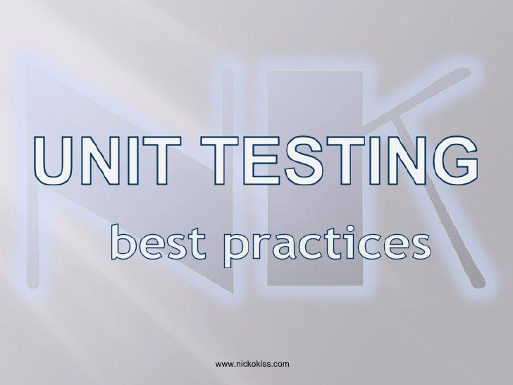 Unit testing best practices