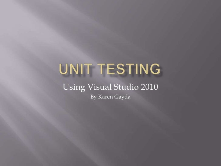 .Net Unit Testing with Visual Studio 2010