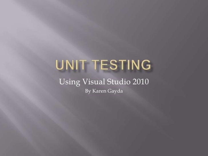 .Net Unit Testing with Visual Studio 2010