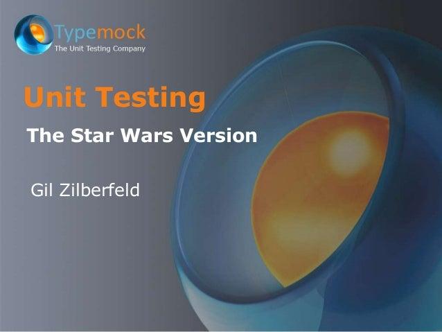 Unit testing - The Star Wars version