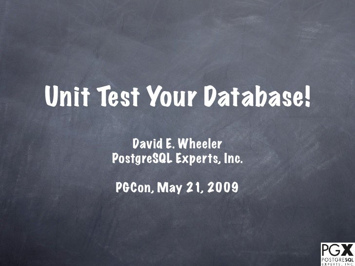 Unit Test Your Database