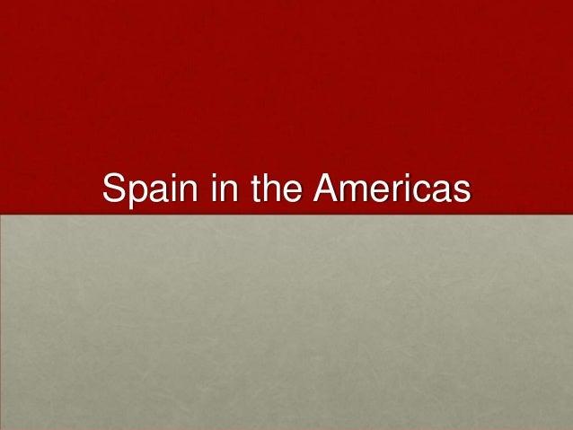 Spain in the Americas