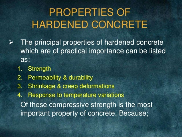 Properties Of Concrete : Properties of fresh and hardened concrete