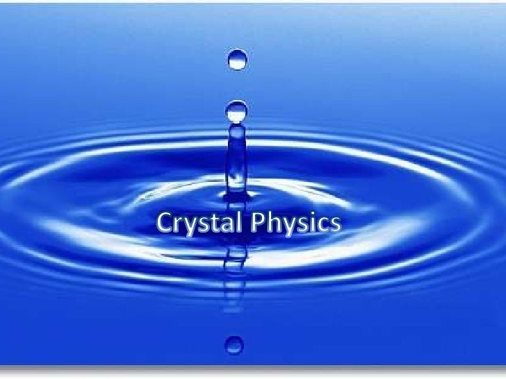 Crystal Physics