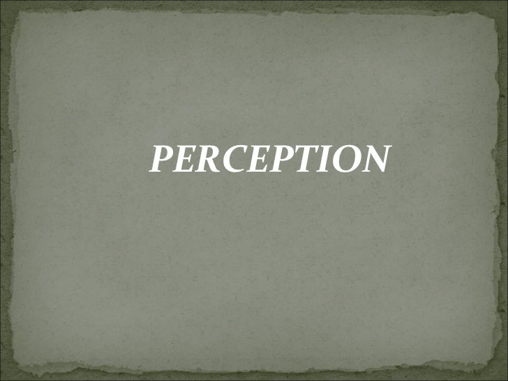 Unit v   perception