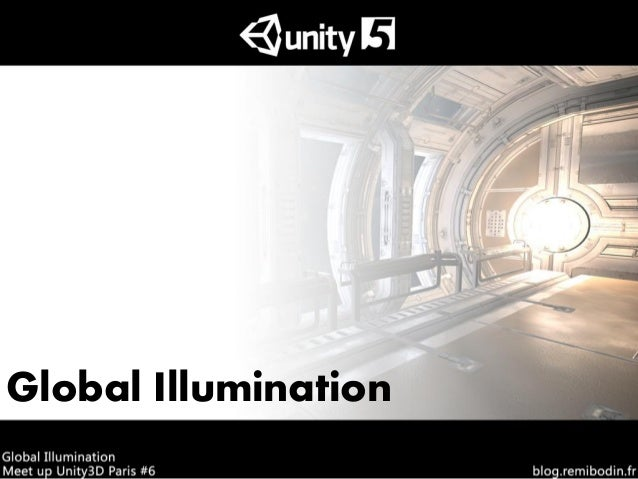 [Meetup Paris Unity] - Unity globalillumination