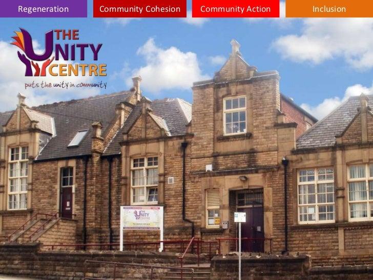 Regeneration   Community Cohesion   Community Action   Inclusion