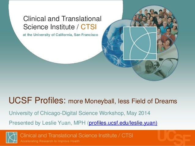 Clinical and Translational Science Institute / CTSI at the University of California, San Francisco UCSF Profiles: more Mon...