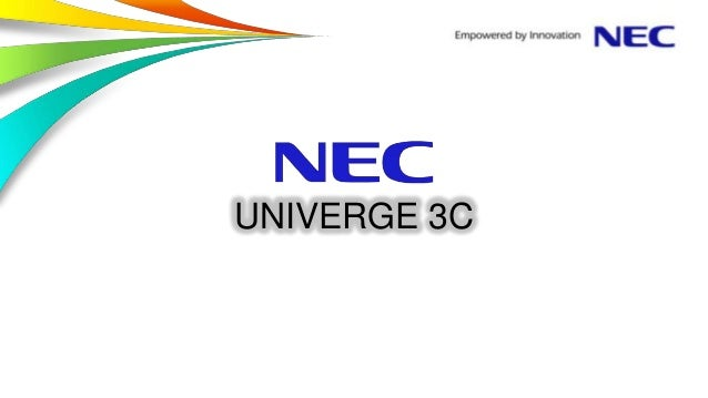 Overview of UNIVERGE 3C