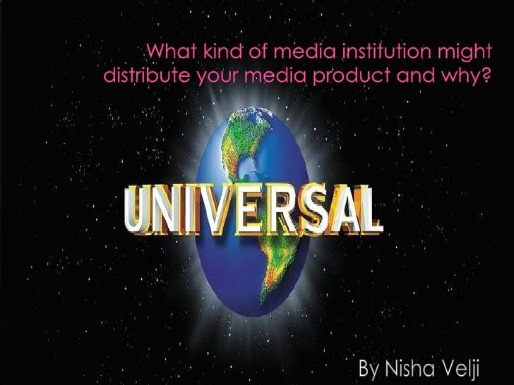 There may have been many media institutions    which could have distributed our mediaproduct however for our final product...