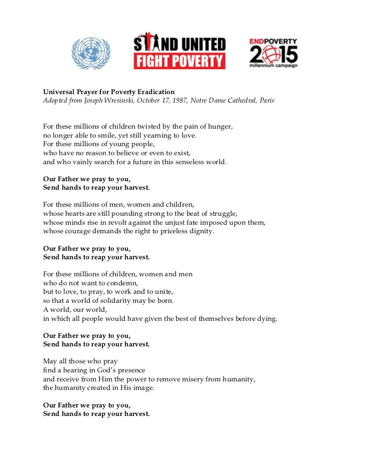 Universal Prayer for Poverty Eradication Adopted from Joseph Wresinski, October 17, 1987, Notre Dame Cathedral, Paris   Fo...