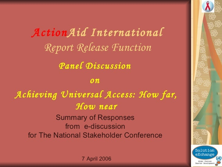 Action Aid International Report Release Function Panel Discussion  on  Achieving Universal Access: How far, How near 7 Apr...