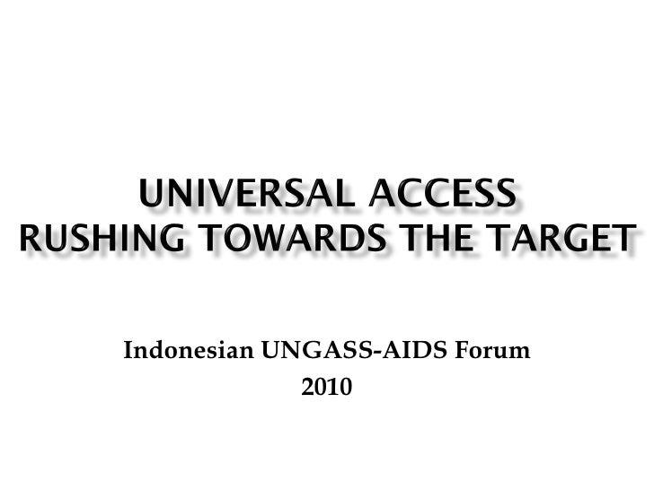 "Universal Access ""Rushing Towards the Target"""
