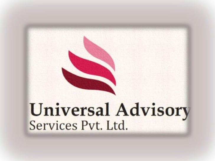 IntroductionUniversal Advisory Services Pvt. Ltd is a direct franchise of UniversalFX Groupfor the entire Asia.The Group O...