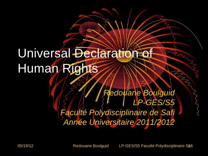 Universal Declaration ofHuman Rights                       Redouane Boulguid                                LP-GES/S5     ...