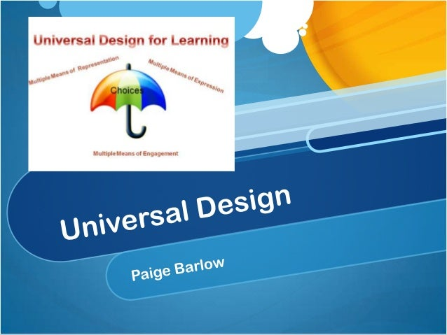 What is UD? A teaching framework that is designed to reach across a variety of students by using new learning experiences ...