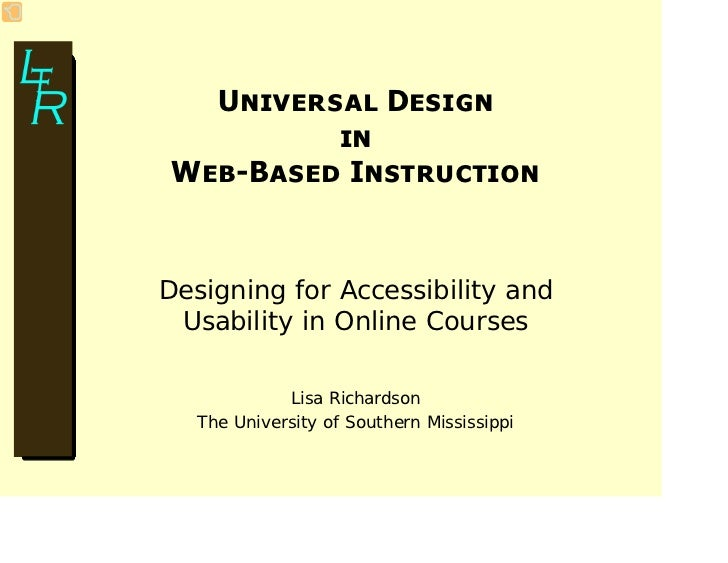 Universal Design           in  Web-Based Instruction   Designing for Accessibility and  Usability in Online Courses       ...