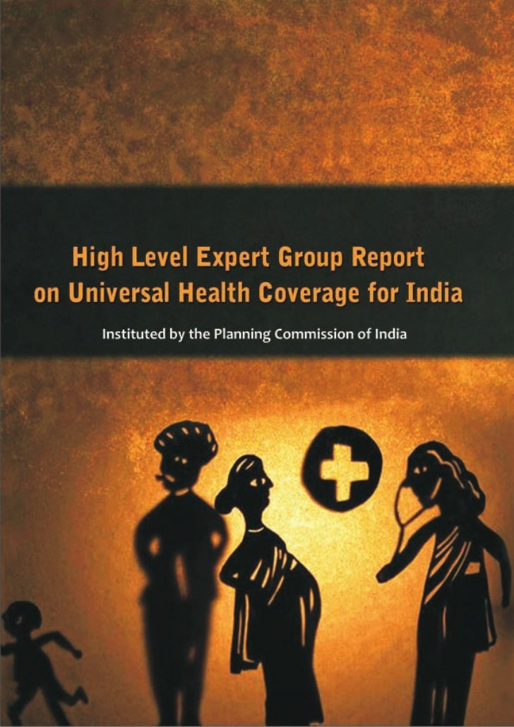 Universal Healthcare -  Dr. Srinath Reddy Report to Planning Commision