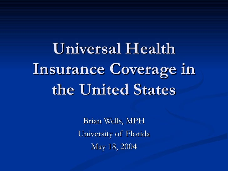 Universal Health Insurance Coverage in the United States