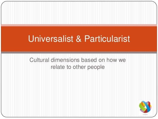 Universalist & particularist
