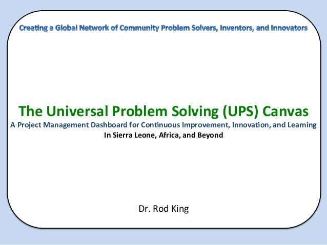 The Universal Problem Solving (UPS) Canvas A Project Management Dashboard for Con>nuous...