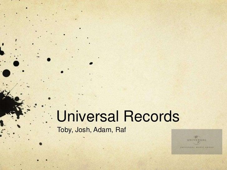 Universal RecordsToby, Josh, Adam, Raf