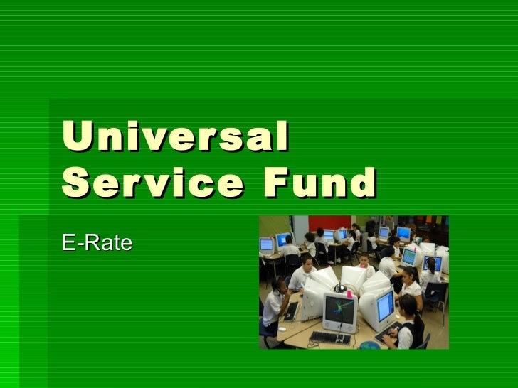 Universal Service Fund E-Rate