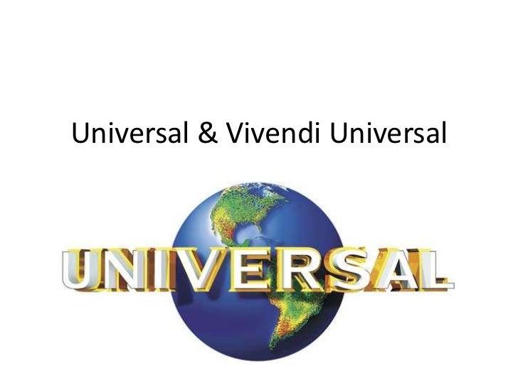 Universal & vivendi