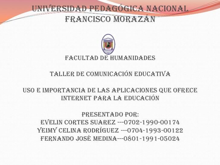 Universidad Pedagógica Nacional         Francisco Morazán           facultad de humanidades       taller de comunicación e...