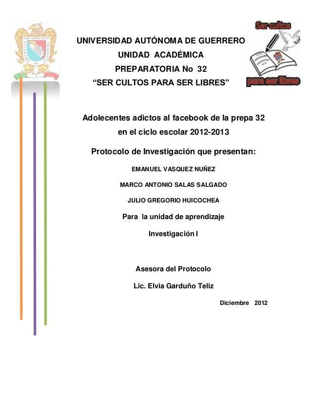 """UNIVERSIDAD AUTÓNOMA DE GUERRERO          UNIDAD ACADÉMICA         PREPARATORIA No 32   """"SER CULTOS PARA SER LIBRES"""" Adole..."""